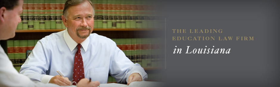 The leading education law firm in Louisiana