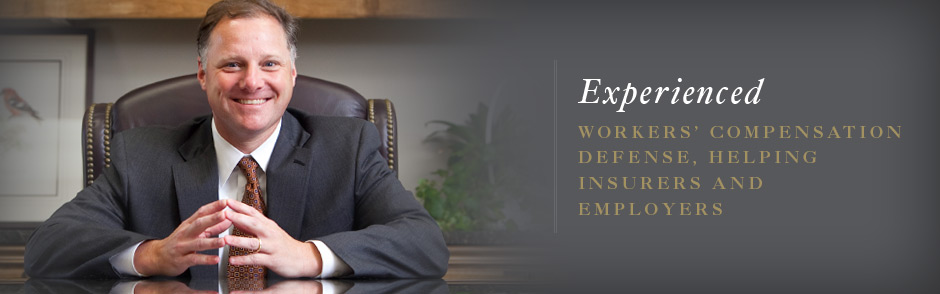 Experienced Workers' Compensation defense, helping insurers and employers